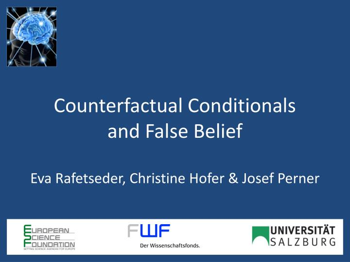 counterfactual conditionals and false belief n.