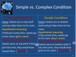 simple vs complex condition