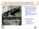 using prestress to control crack propagation path