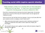 teaching social skills requires special attention