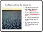 new missions along the rio grande