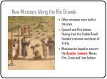 new missions along the rio grande4