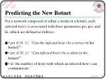 predicting the new botnet