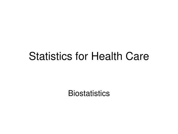 statistics for health care n.
