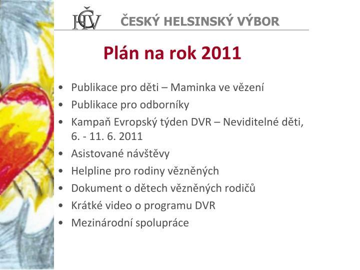 Plán na rok 2011