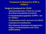 treatment of obstructive sdb in children
