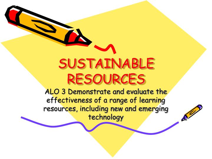 sustainable resources n.