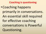 coaching is questioning