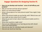 engage questions for designing teacher pl