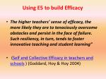 using e5 to build efficacy