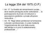 la legge 354 del 1975 o p2
