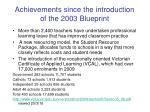 achievements since the introduction of the 2003 blueprint3