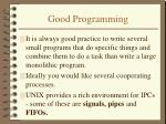 good programming