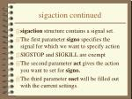 sigaction continued
