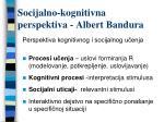 socijalno kognitivna perspektiva albert bandura
