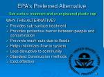 epa s preferred alternative sub surface treatment and an engineered plastic cap1