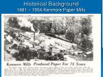 historical background 1881 1954 kenmore paper mills