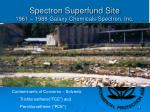 spectron superfund site 1961 1988 galaxy chemicals spectron inc