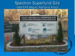 spectron superfund site 1989 epa begins removal action