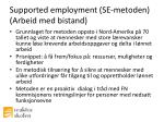 supported employment se metoden arbeid med bistand