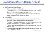 requirements for atomic actions