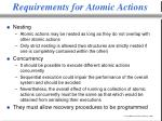 requirements for atomic actions1
