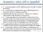 semantics when aie is signalled