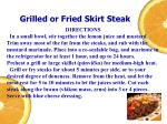 grilled or fried skirt steak1