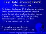 case study generating random characters cont2
