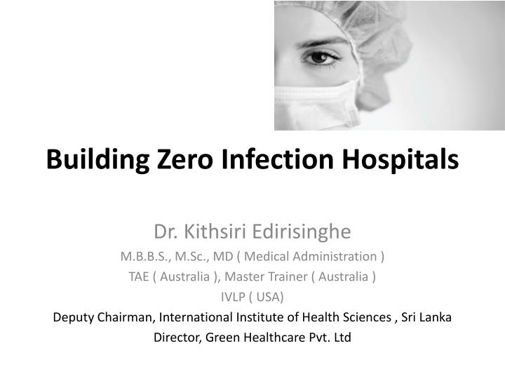 building zero infection hospitals n.
