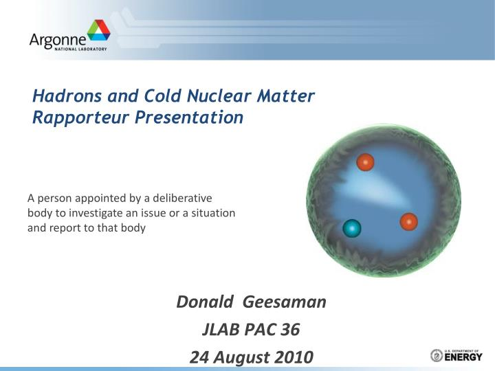 hadrons and cold nuclear matter rapporteur presentation n.