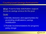 country level savings assessments