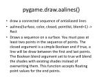 pygame draw aalines