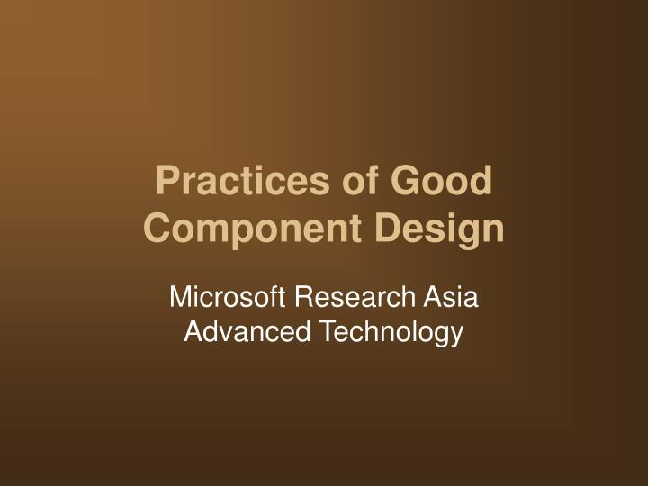practices of good component design n.