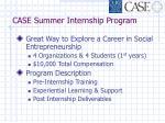 case summer internship program