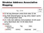 struktur address associative mapping