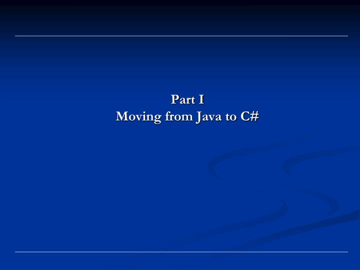 Part i moving from java to c
