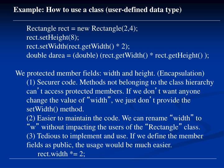 Example: How to use a class (user-defined data type)