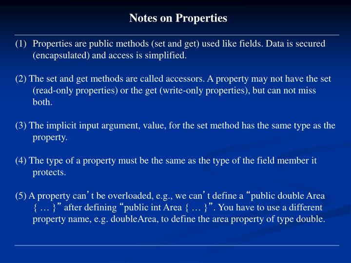 Notes on Properties
