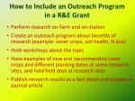 how to include an outreach program in a r e grant