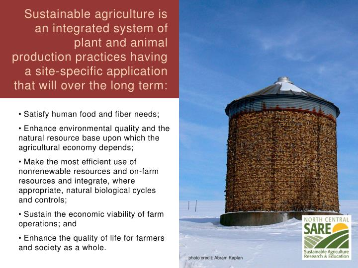 Sustainable agriculture is