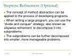 stepwise refinement optional