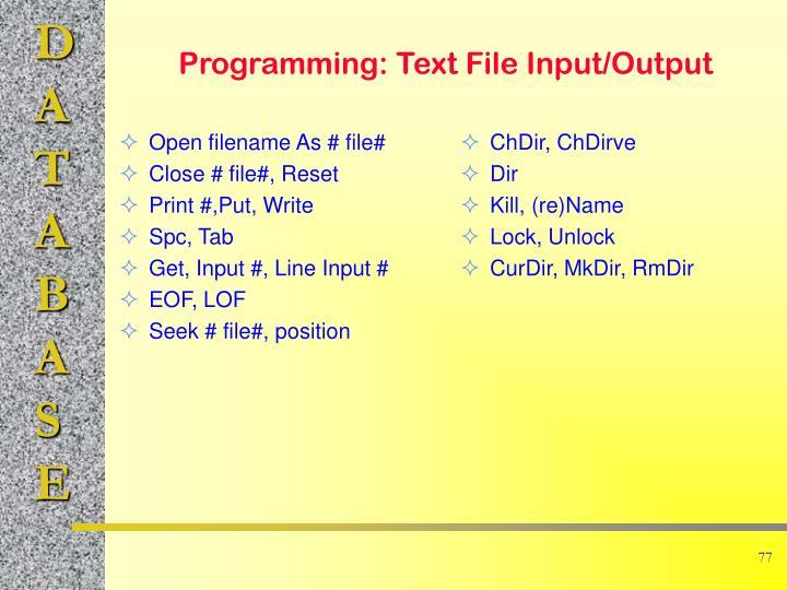 Open filename As # file#