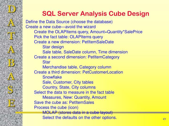 SQL Server Analysis Cube Design
