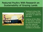 pastured poultry with research on sustainability of grazing lands