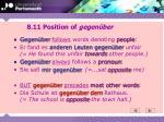 8 11 position of gegen ber