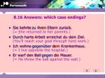 8 16 answers which case endings