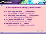 8 20 prepositions quiz 2 which case