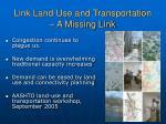 link land use and transportation a missing link