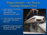project delivery it s time to consider people s time